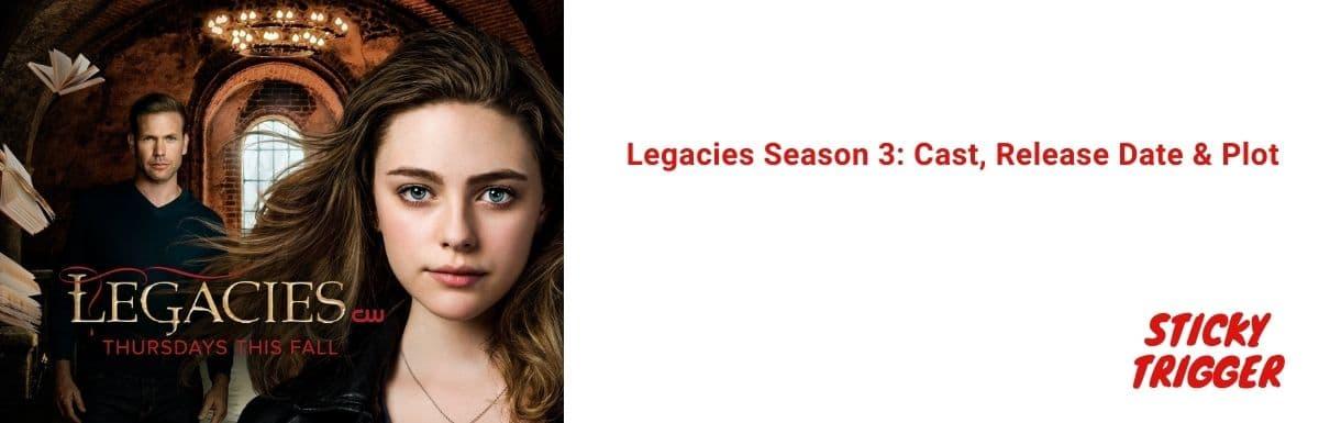 Legacies Season 3 Cast, Release Date & Plot 2020