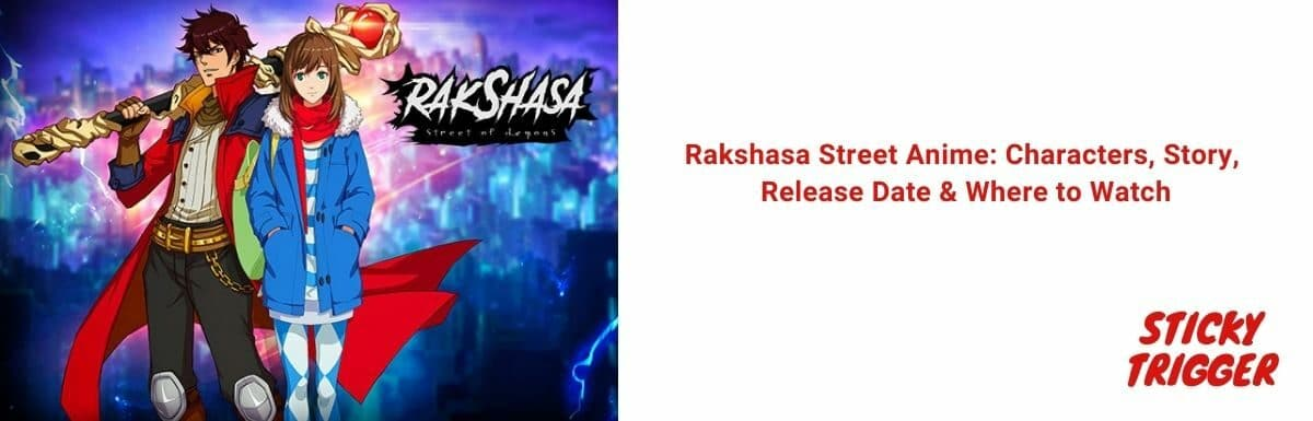Rakshasa Street Anime Characters, Story, Release Date & Where to Watch [October 2021]